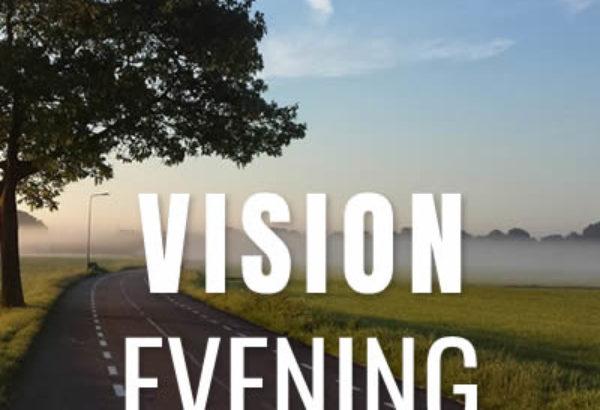 vision evening